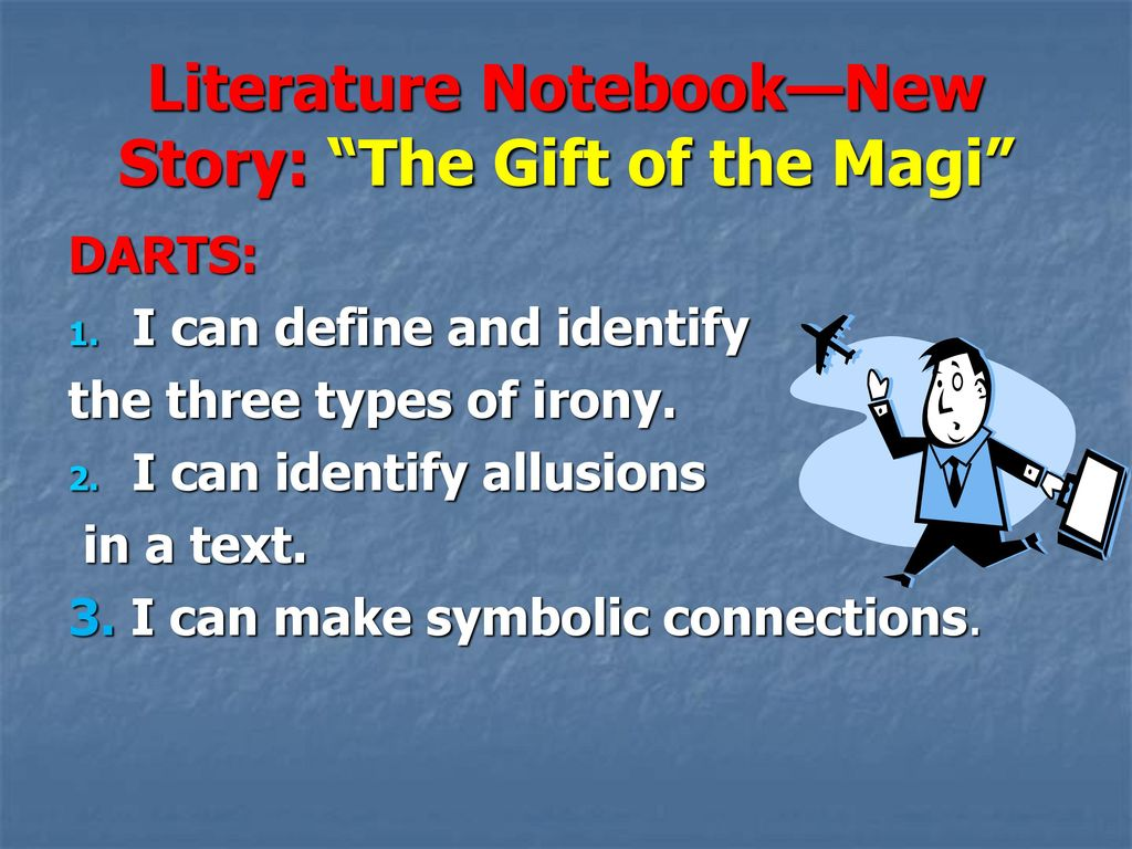 Literature notebooknew story the gift of the magi ppt download literature notebooknew story the gift of the magi negle Images