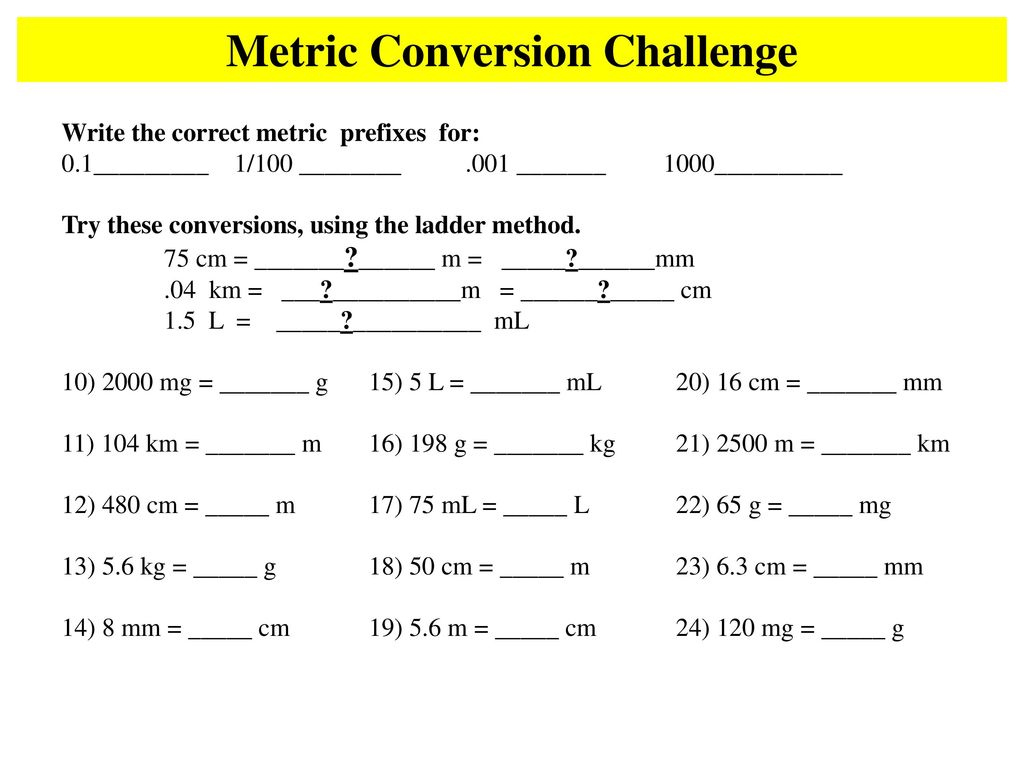 metric conversions using the ladder method - ppt download