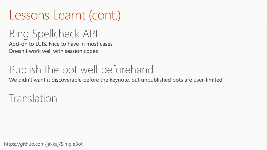 Lessons Learnt (cont.) Bing Spellcheck API
