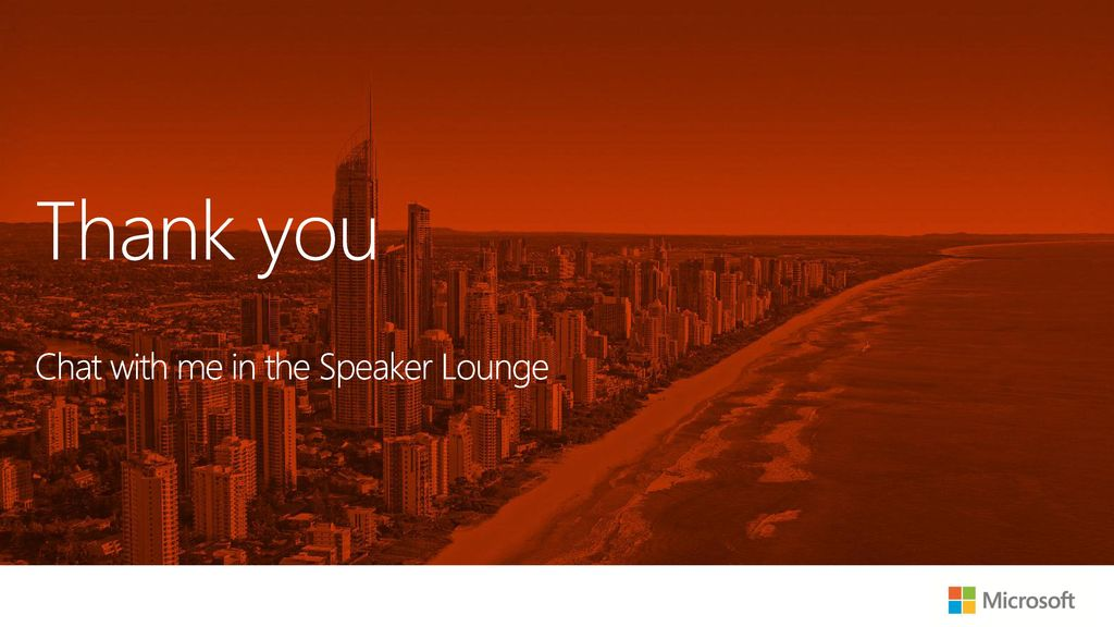 Thank you Chat with me in the Speaker Lounge