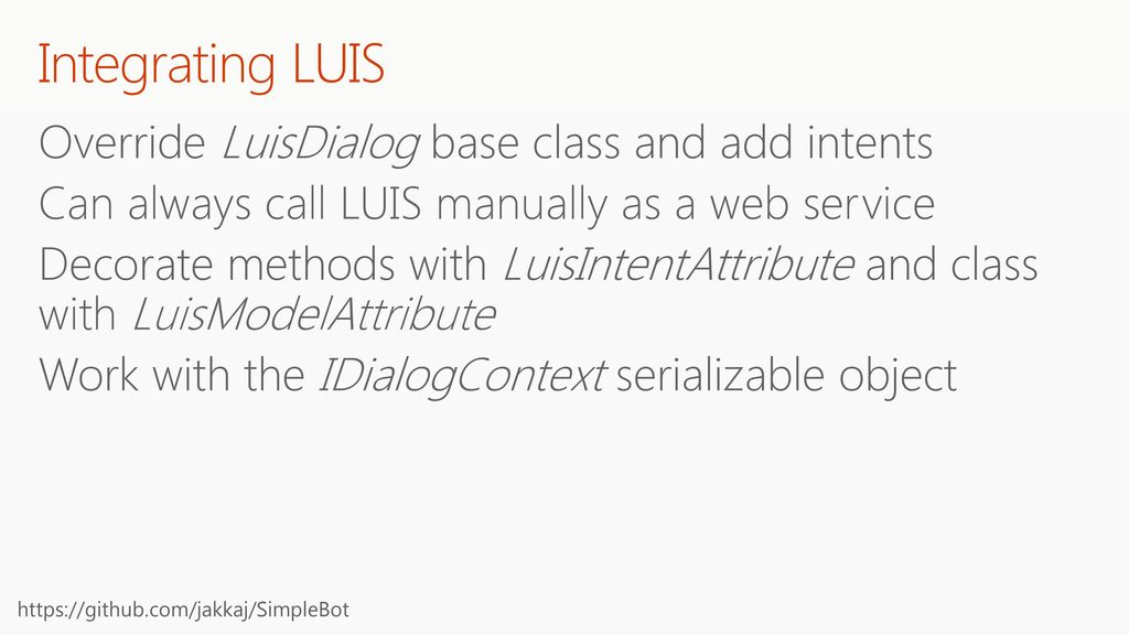 Integrating LUIS Override LuisDialog base class and add intents