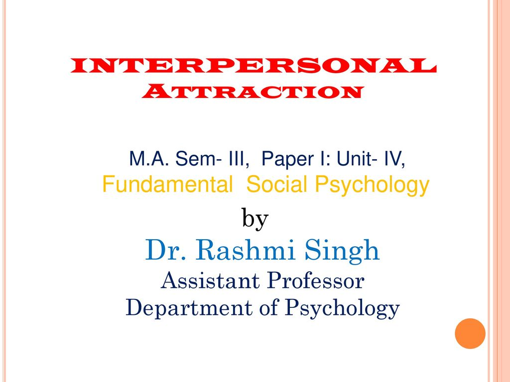 determinants of interpersonal attraction in social psychology