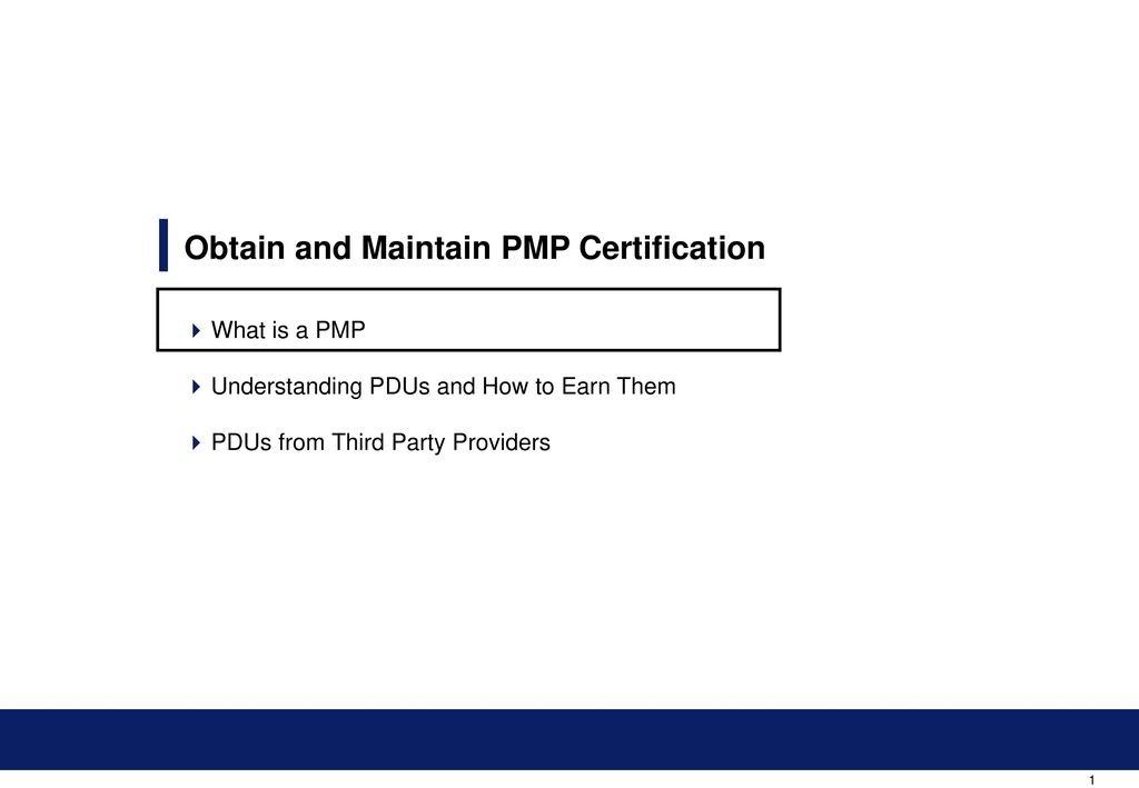 Obtain And Maintain Pmp Certification Ppt Download