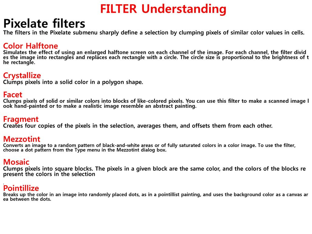 FILTER Understanding Filter: Giving many effects in the image or