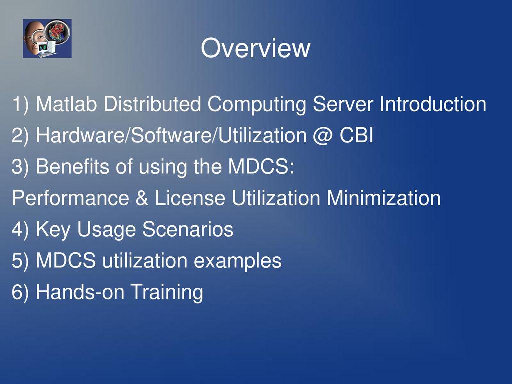 Matlab® Distributed Computing Server - ppt download