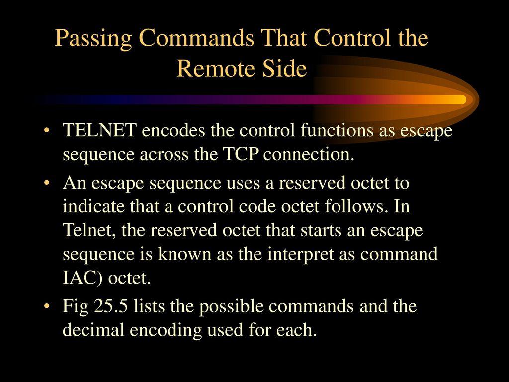 Applications: Remote Login (TELNET ,Rlogin) - ppt download