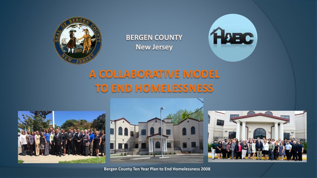 BERGEN COUNTY New Jersey A COLLABORATIVE MODEL TO END