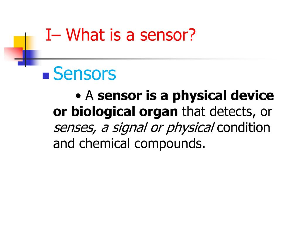 What is a sensor 76