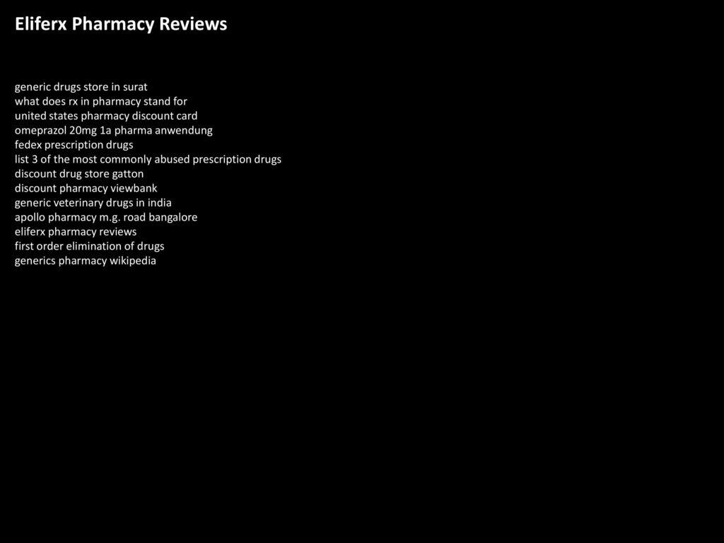eliferx pharmacy reviews - Prescription Discount Card Reviews