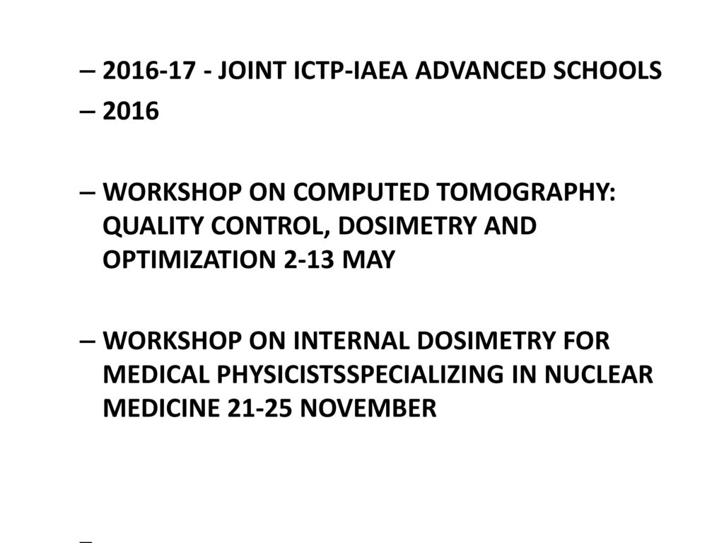 MEDICAL PHYSICS AT THE ABDUS SALAM ICTP - ppt download
