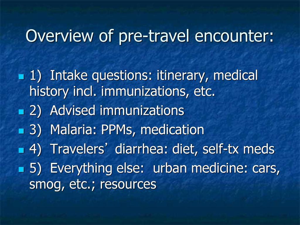 Travel Medicine Christopher Sanford, MD, MPH, DTM&H - ppt