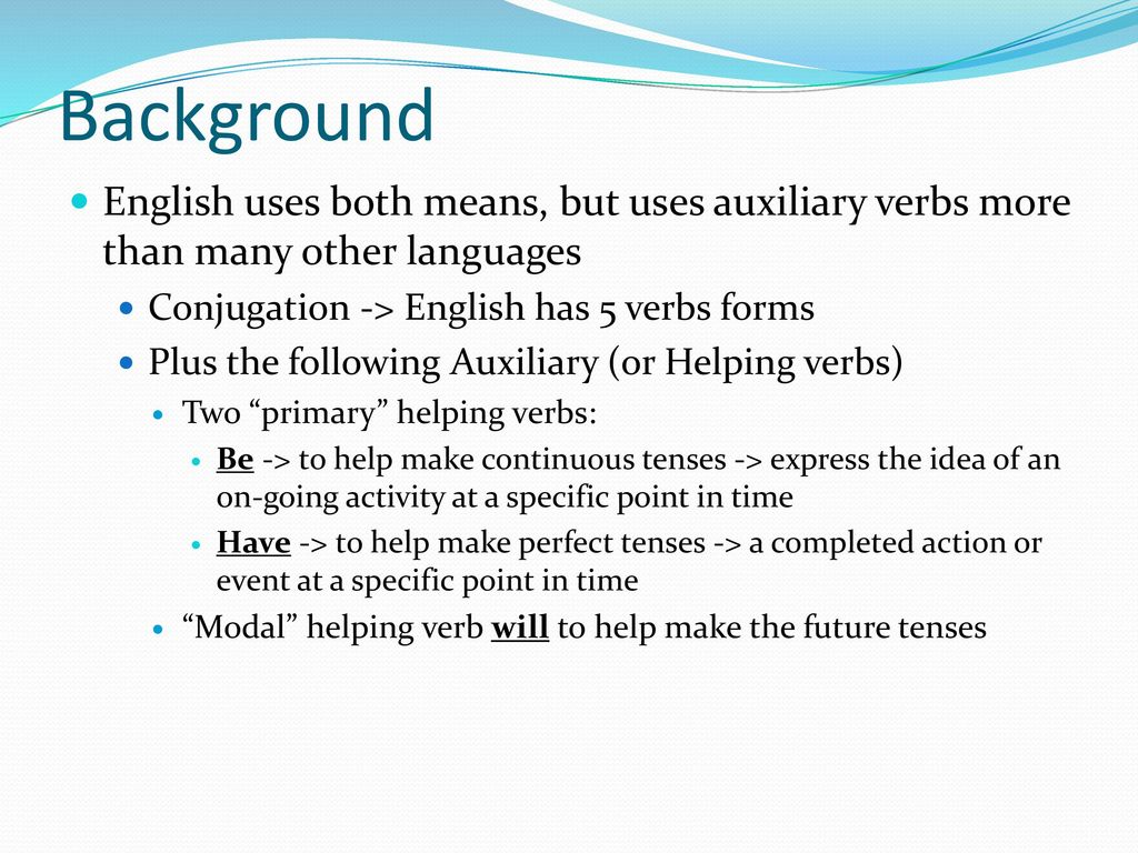 Verb Tenses  - ppt download