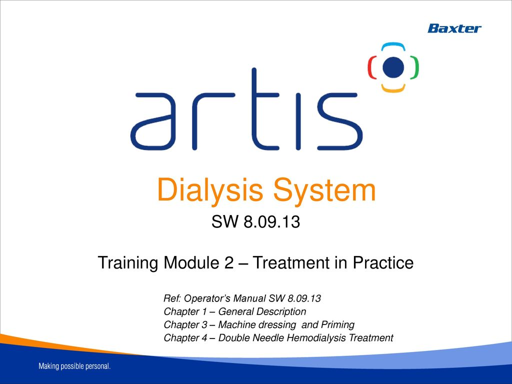 training module 2 treatment in practice ppt download rh slideplayer com Dialysis Technician Training Programs dialysis nurse training manual