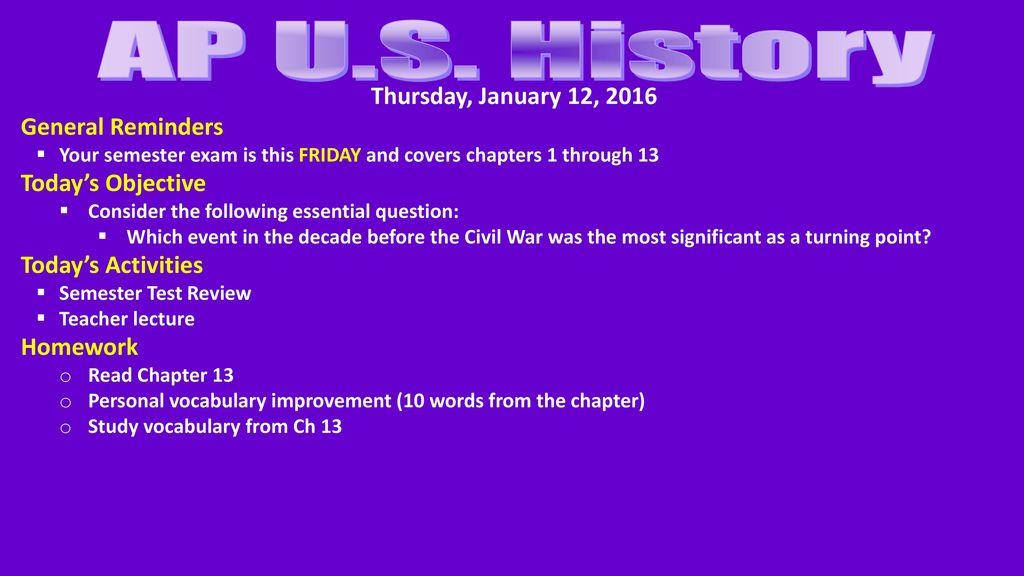 AP U S History Monday April 3 2017 General Reminders