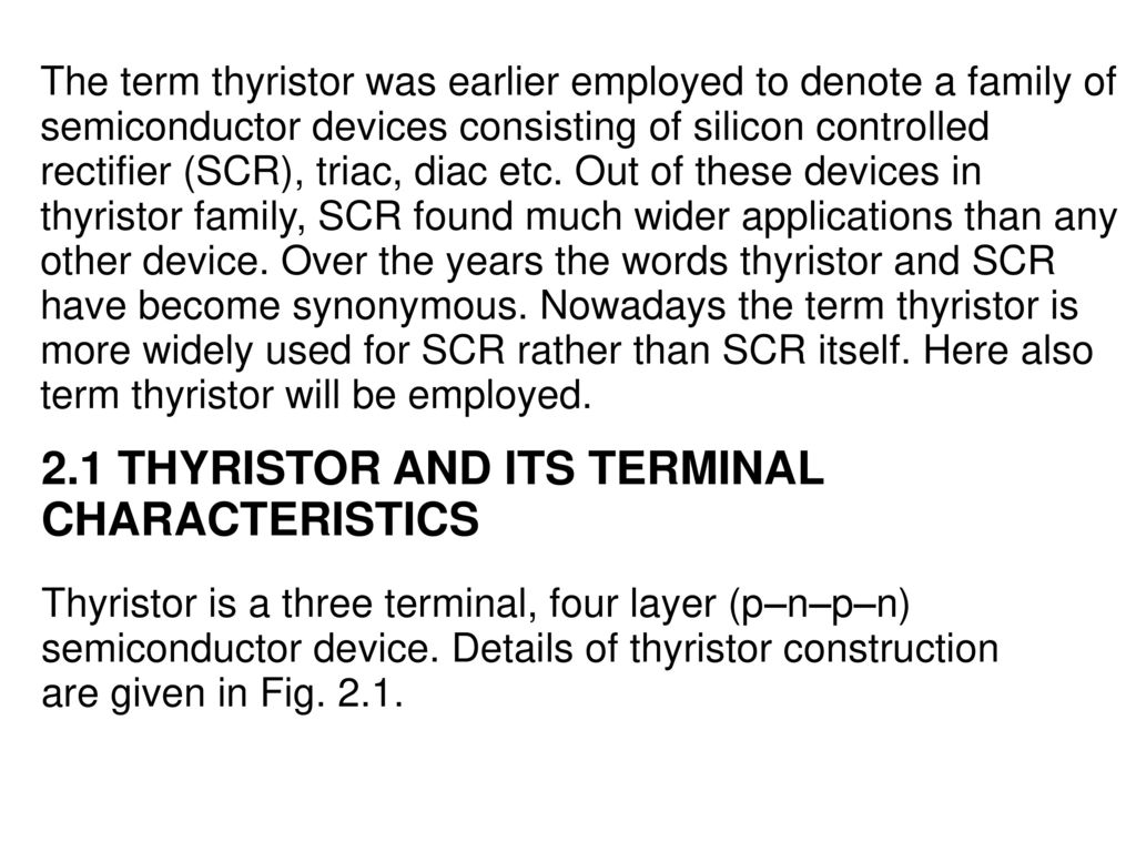 Thyristorised Power Controllers Ppt Download Diac Triac Phase Control Without Hysteresis 21 Thyristor And Its Terminal Characteristics