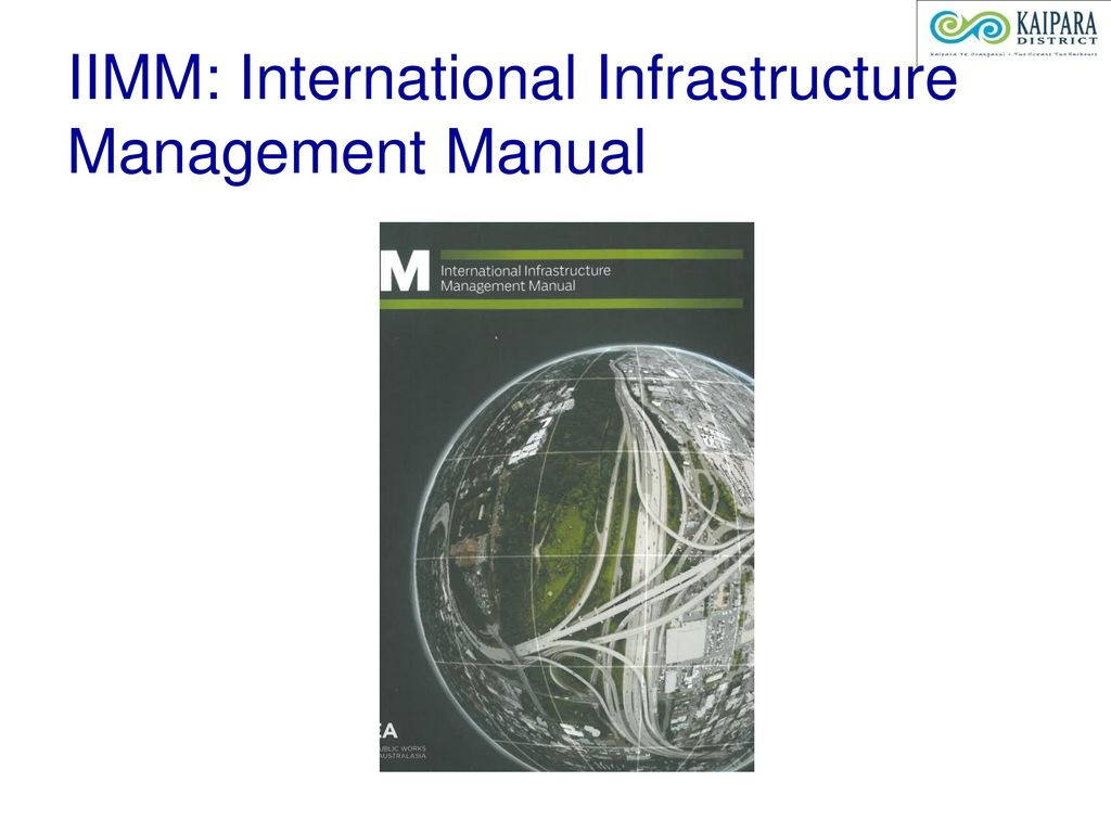 6 IIMM: International Infrastructure Management Manual