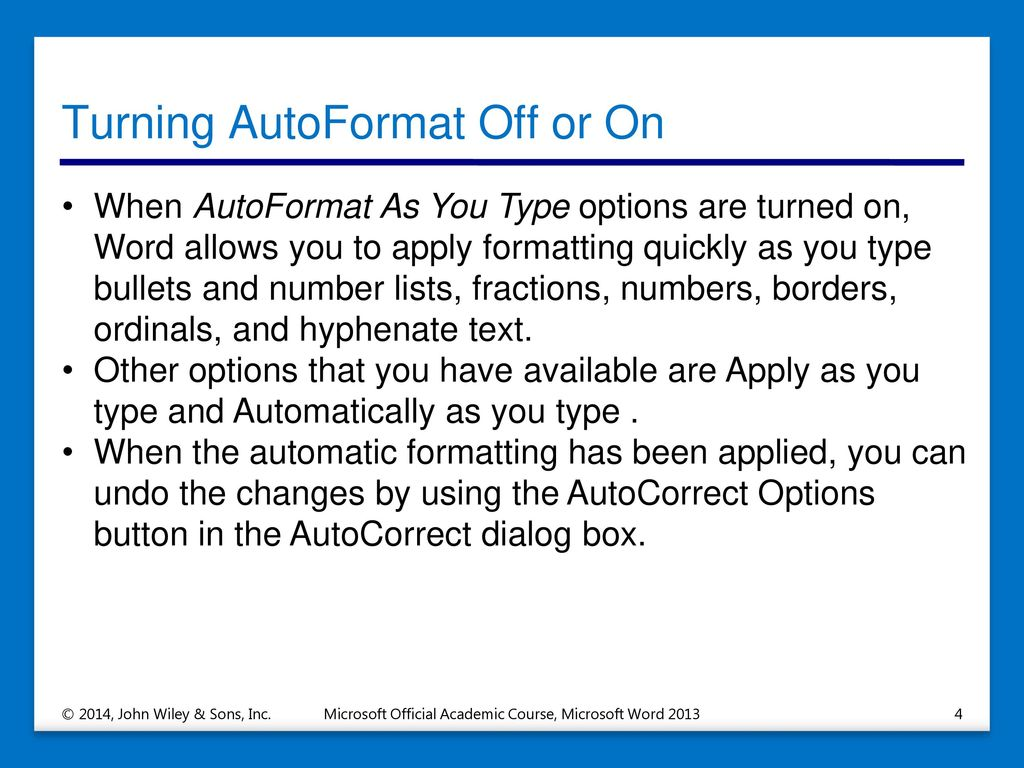 Turning AutoFormat Off Or On