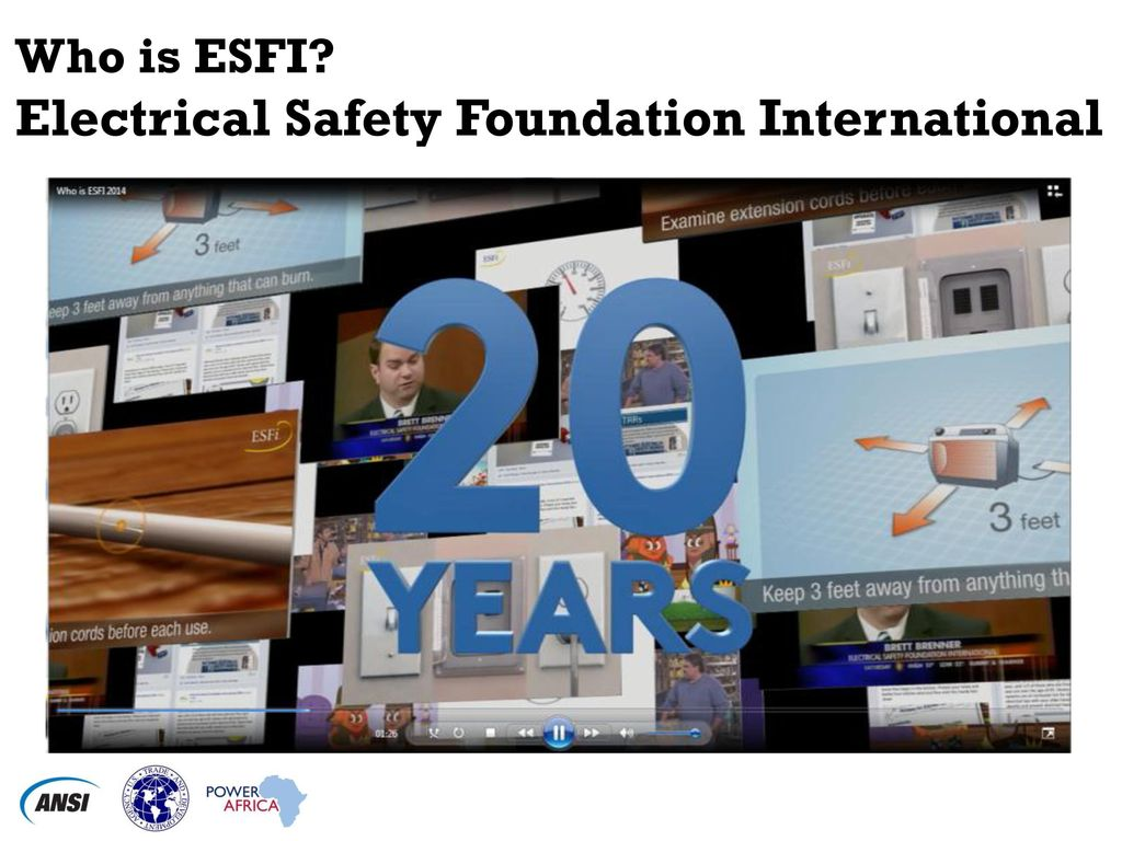 Safety In Practice Electricity The Workplace And Home Ppt Electrical Software Eep 2 Who Is Esfi Foundation International