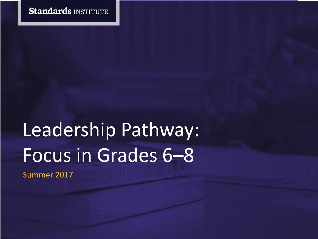 Leadership Pathway: Focus in Grades 6–8 Name