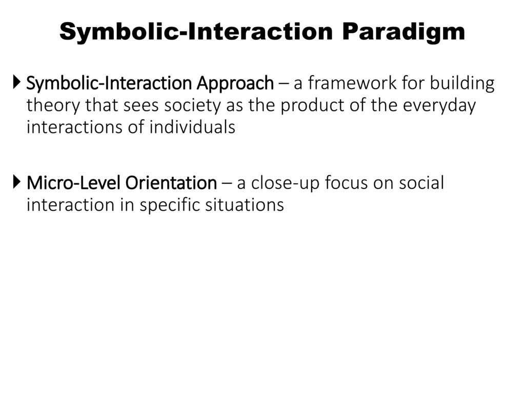 society relies on symbolic interactions in communication Symbolic interactionism is the way we learn to interpret and give meaning to the world through our interactions with others- scott plunkett the symbolic interactionism analysis society by the descriptive meanings that people have given to objects, events and behaviors.