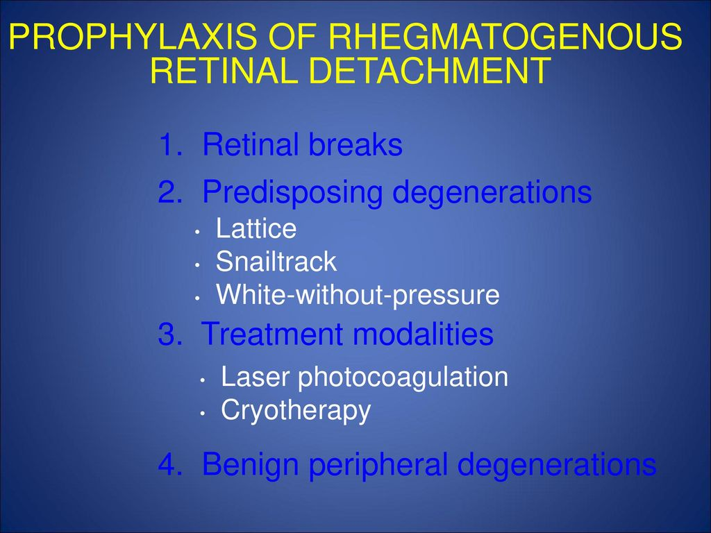 10 PROPHYLAXIS OF RHEGMATOGENOUS