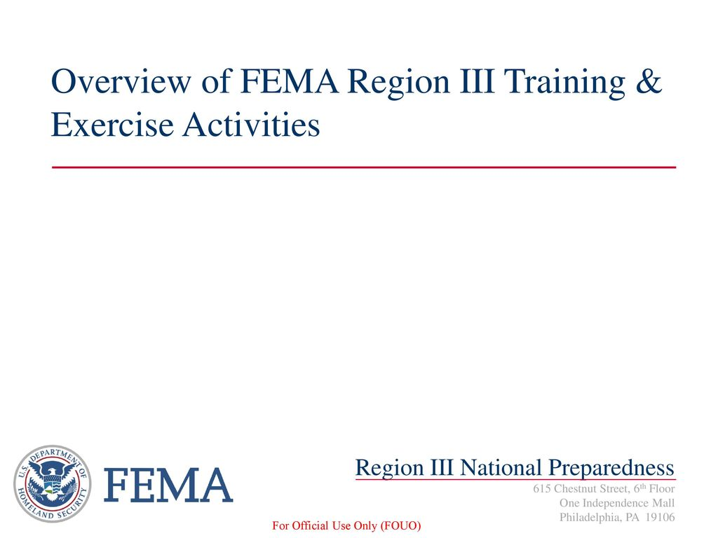 Overview of FEMA Region III Training & Exercise Activities - ppt