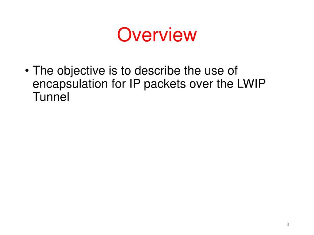 Week #12 LWIPEP and LWIP Tunneling - ppt download