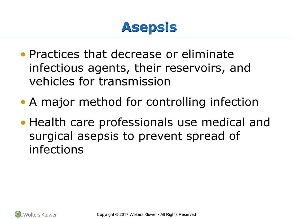 Asepsis - this is what kinds, methods, principles and conditions of asepsis 31