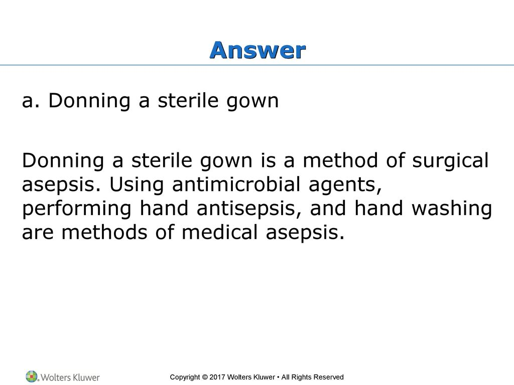 Asepsis - this is what kinds, methods, principles and conditions of asepsis 21