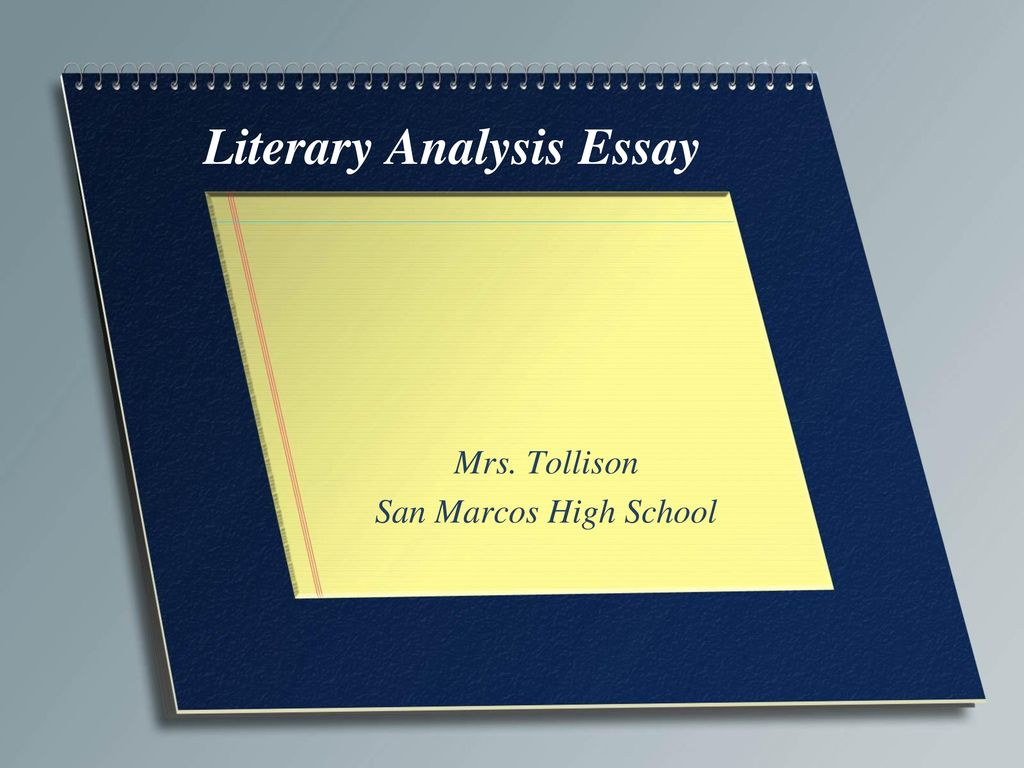 Proposal Essay Format Literary Analysis Essay Thesis For Narrative Essay also The Importance Of English Essay Literary Analysis Essay  Ppt Download Thesis Statement For Analytical Essay