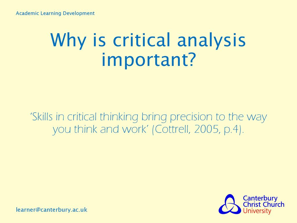 why be critical essay Why be critical essay by zerohourcrunch, university, bachelor's, july 2006 the second issue is whether there is indeed some value to the critical thinker in thinking critically, and if so, what sort of value.