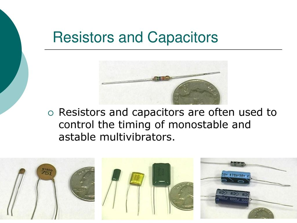 Eet 1131 Unit 13 Multivibrators And The 555 Timer Ppt Download Ic That We Will Use Themonostable Or One Shot 4 Resistors Capacitors