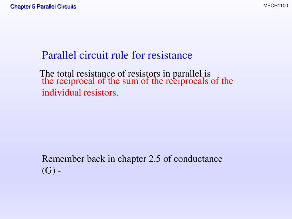 Topics Resistors In Parallel Total Resistance Ppt Download Circuit Rule For
