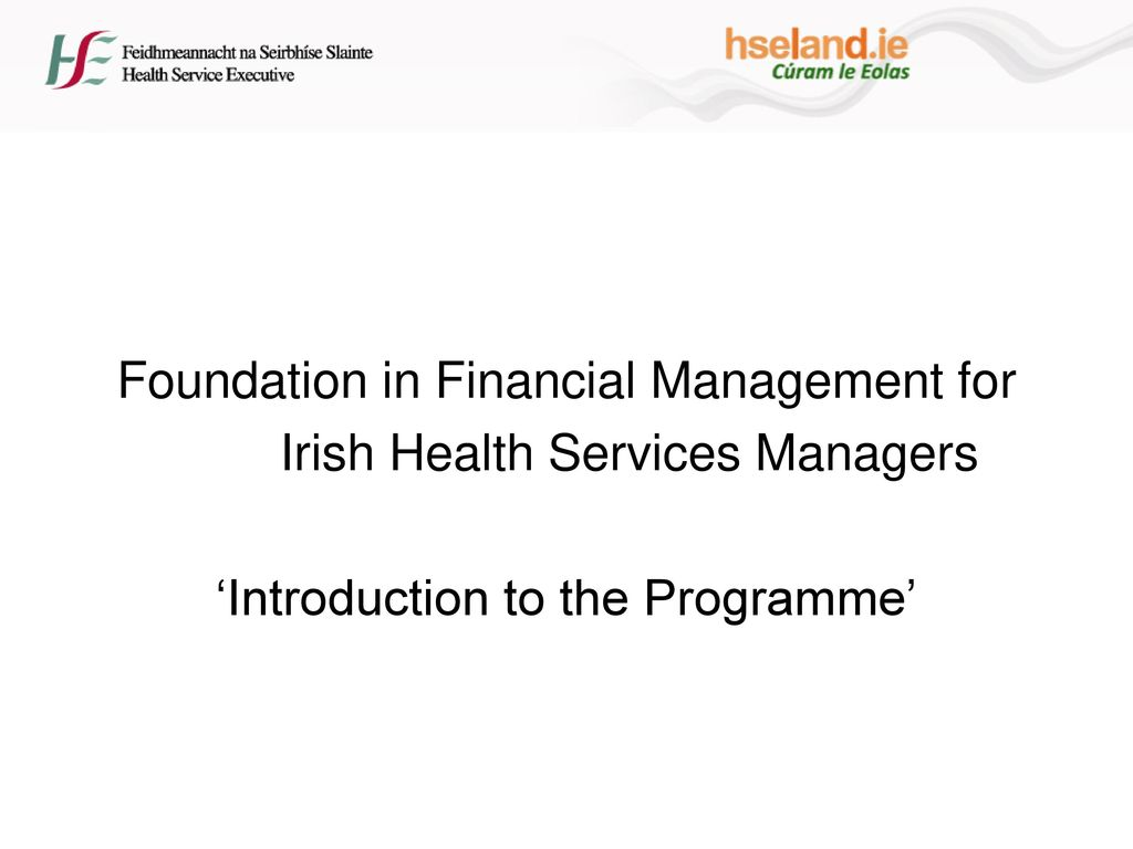 Foundation in Financial Management for Irish Health Services Managers