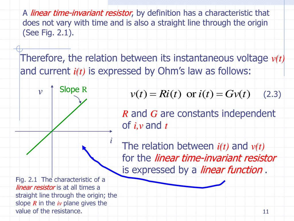 Lecture 2 Circuit Elements I Resistors Linear Ohms Law Ppt Resistor That Allows You To Control And Vary The Resistance It 11 R