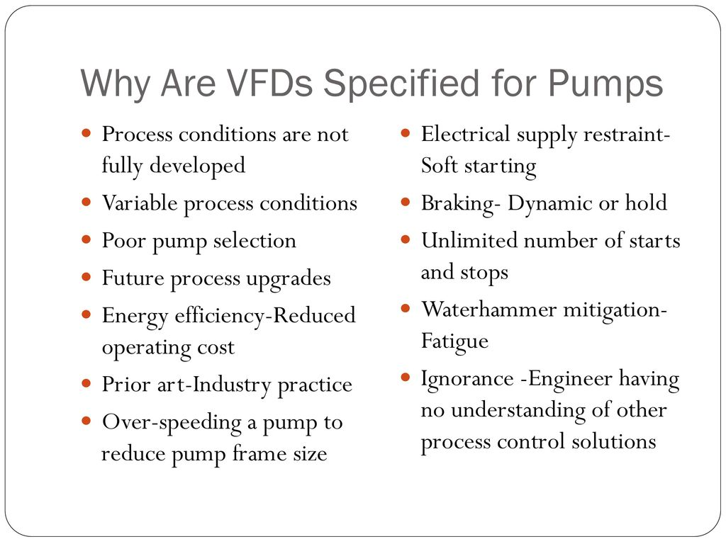 Why Are VFDs Specified for Pumps