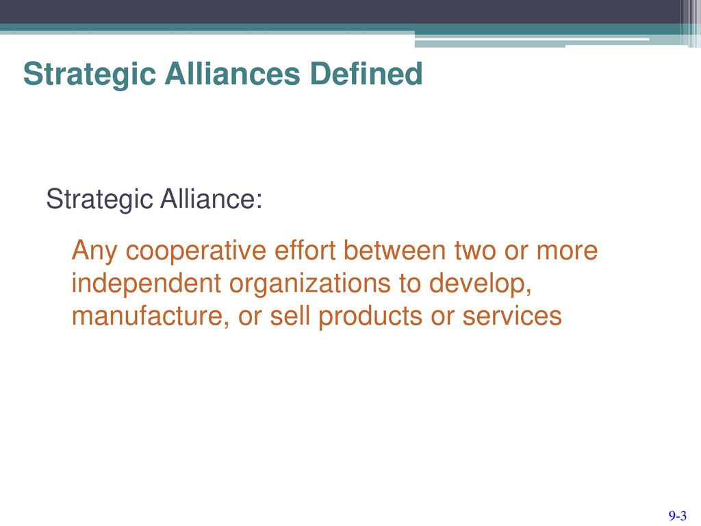 chapter 9 strategic alliances. - ppt download
