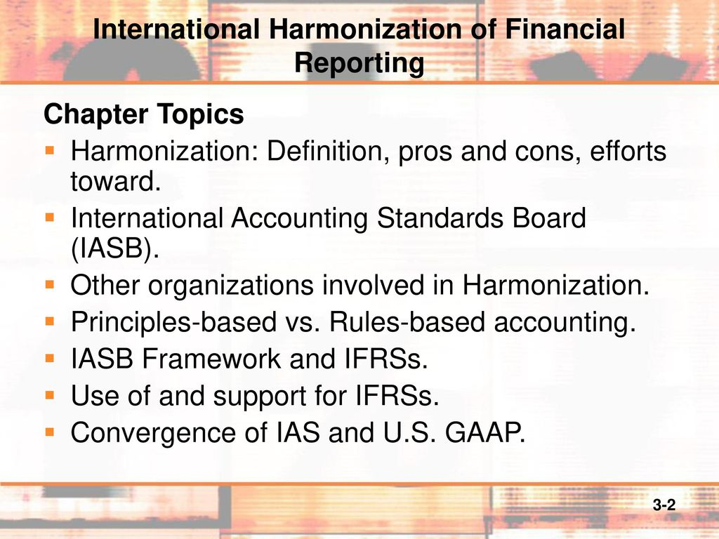 International Harmonization Of Financial Reporting Ppt Download