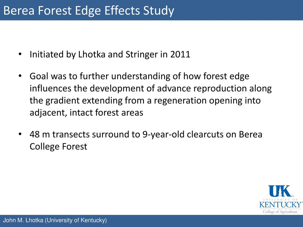 Berea Forest Edge Effects Study