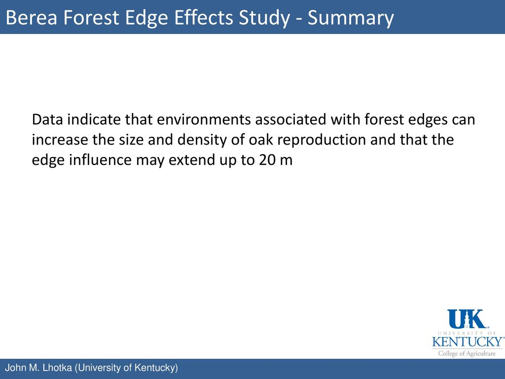 Berea Forest Edge Effects Study - Summary