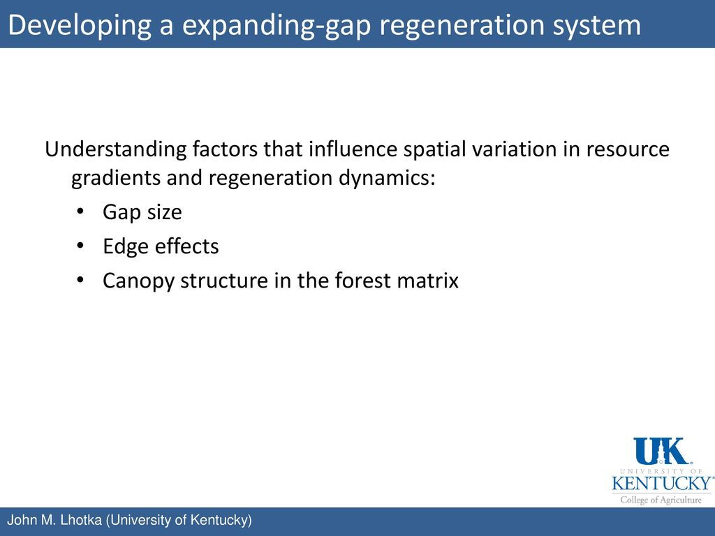 Developing a expanding-gap regeneration system