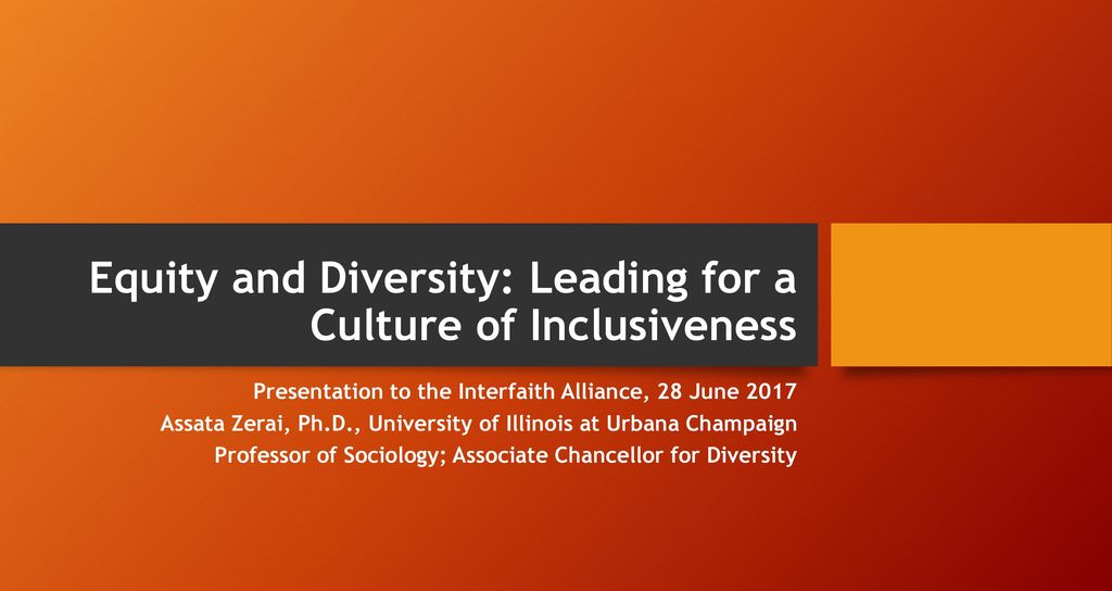 Equity And Diversity Leading For A Culture Of Inclusiveness Ppt