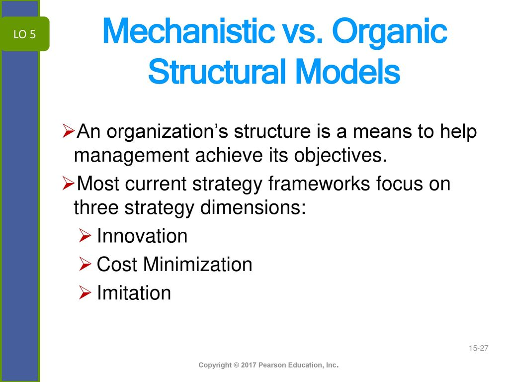 mechanistic or organic structure
