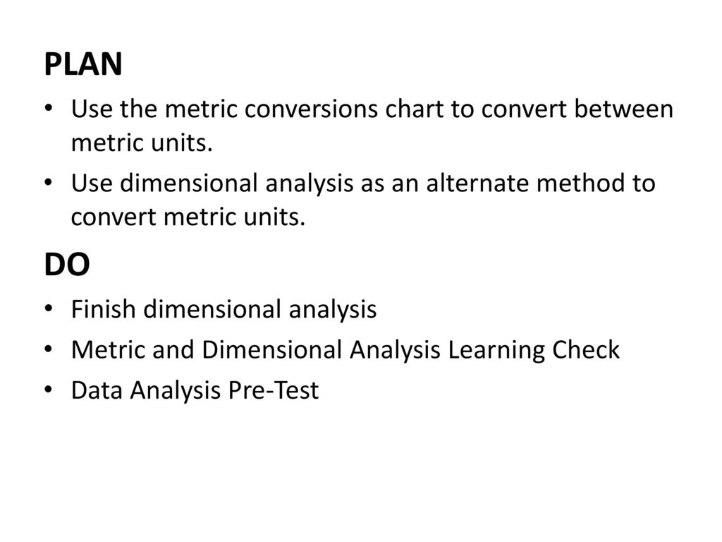 Do Now Monday August 29th Use Dimensional Analysis To Determine How