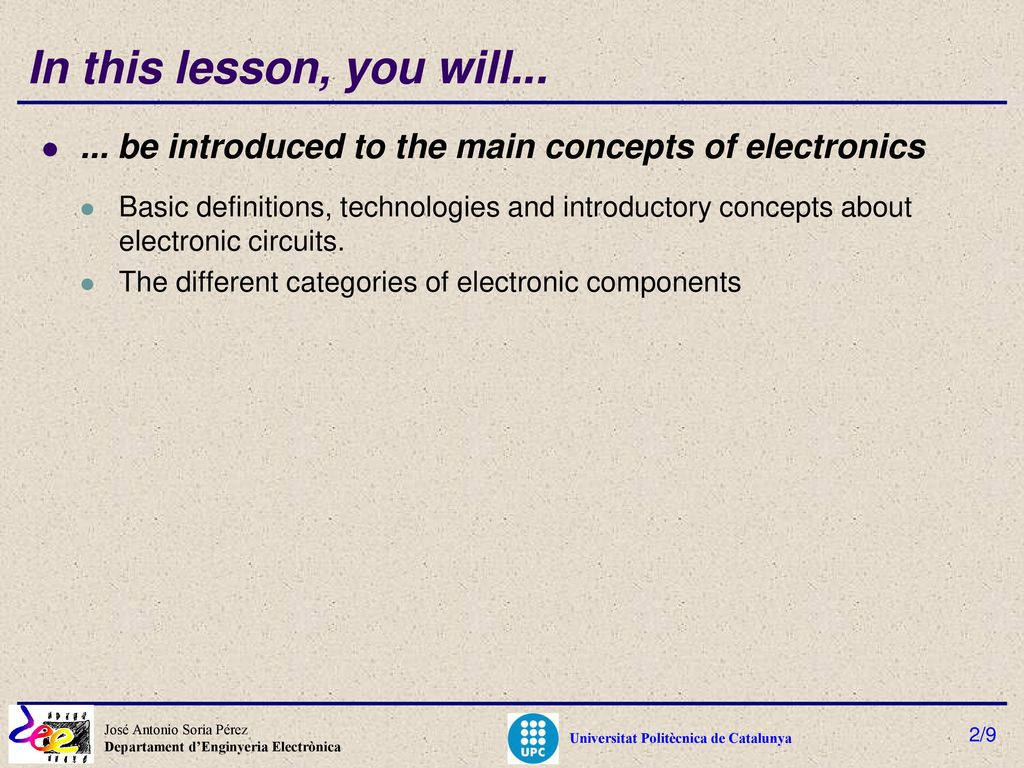 Electronics Technologies Definitions And Introductory Concepts Circuits For You In This Lesson Will Be Introduced To The Main Of