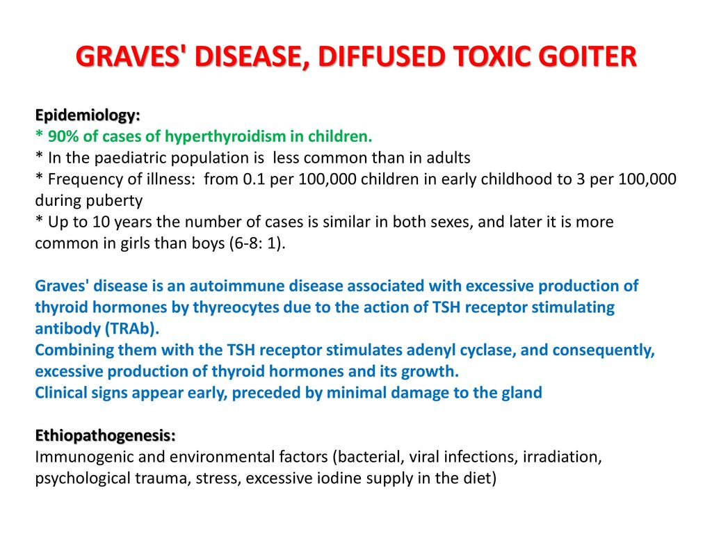 Diffuse toxic goiter in children 100