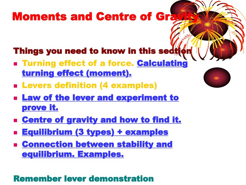 Levers , Moments and Centre of Gravity  - ppt download