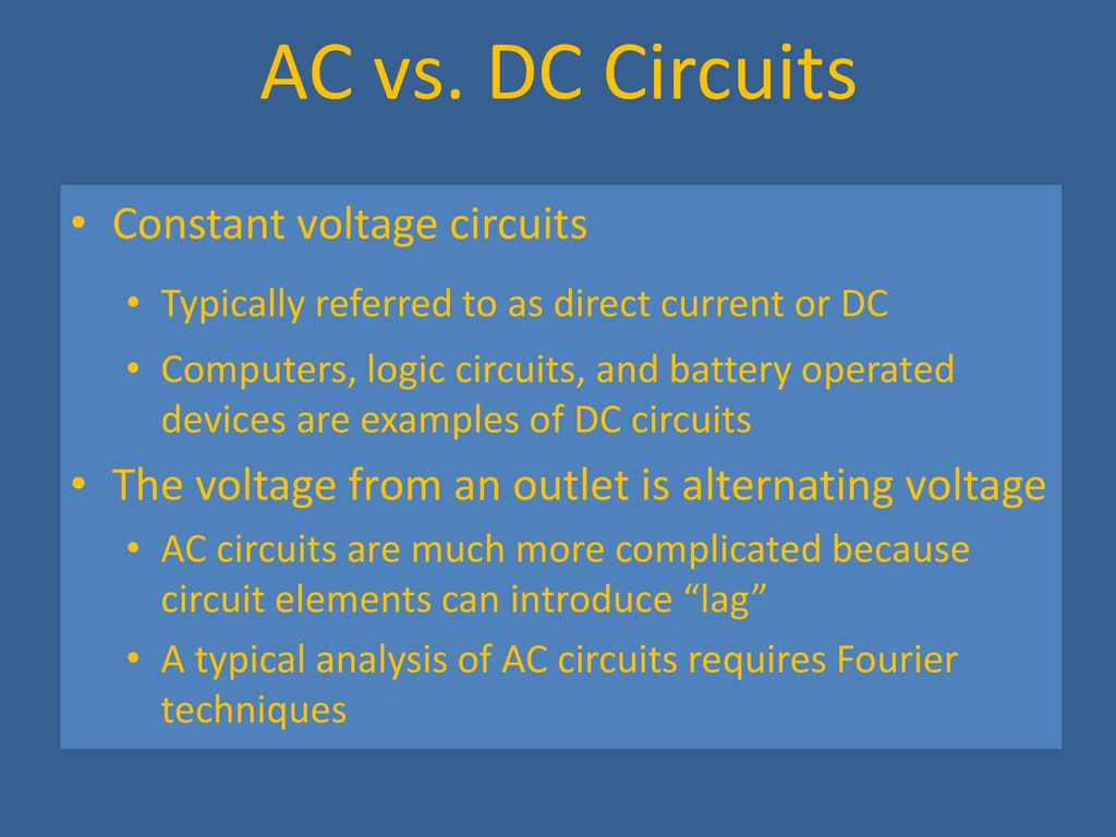 Circuits Ppt Download Dc Or Direct Current And Ac Alternating In A 2 Vs Constant Voltage