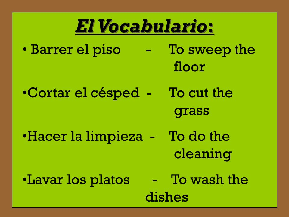 El Vocabulario: Barrer el piso - To sweep the floor
