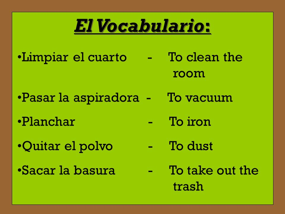 El Vocabulario: Limpiar el cuarto - To clean the room